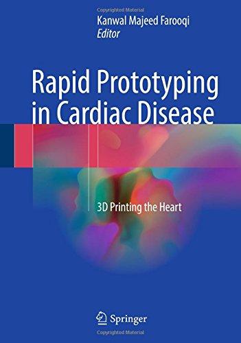 Rapid Prototyping In Cardiac Disease  3D Printing The Heart