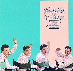 Frankie Valli & The 4 Seasons - 25th Anniversary Collection by Rhino