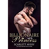 The Billionaire and the Princess (Billionaire Romance in Manhattan Book 1)