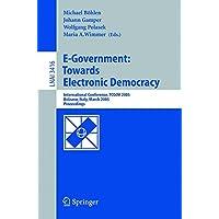 E-Government: Towards Electronic Democracy: International Conference, TCGOV 2005, Bolzano, Italy, March 2-4, 2005, Proceedings