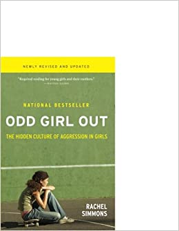 Book Odd Girl Out, Revised and Updated: The Hidden Culture of Aggression in Girls