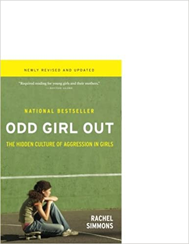 The Hidden Culture of Aggression in Girls Odd Girl Out Revised and Updated