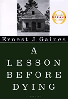 a lesson before dying oprah s book club ernest j gaines   a lesson before dying by gaines ernest j author a