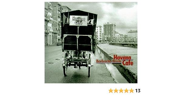 Havana Cafe: Barbarito Torres: Amazon.es: Música