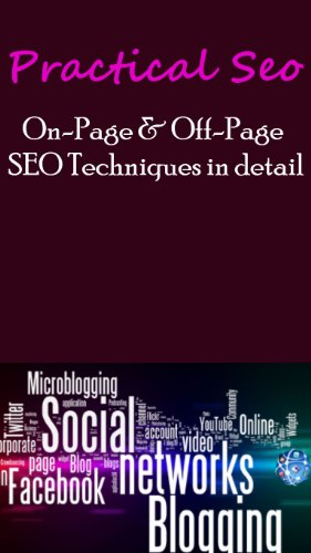 Practical SEO - Complete SEO guide with On Page + Off Page SEO Techniques in details
