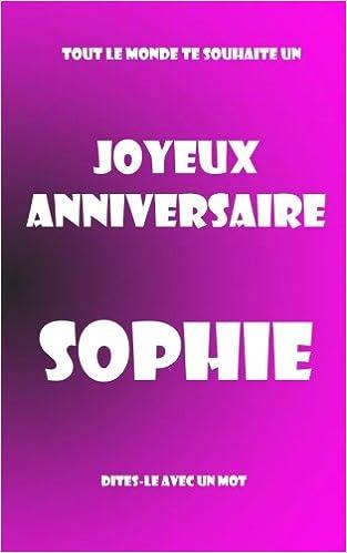 Joyeux Anniversaire Sophie Livre D Or à écrire Taille M