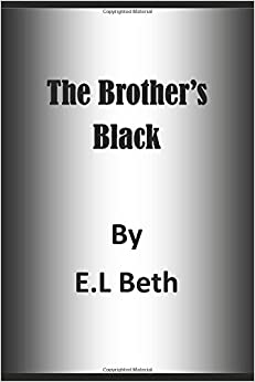 The Brother's Black (The Brother's Black Series)