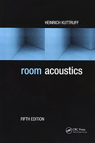 Room Acoustics, Fifth Edition by CRC Press