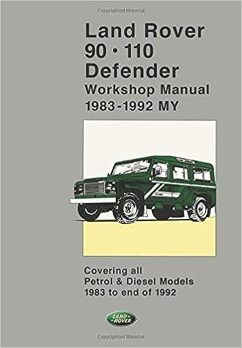 LAND ROVER DEFENDER SHOP MANUAL 110 90 SERVICE REPAIR BOOK