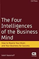 The Four Intelligences of the Business Mind Front Cover