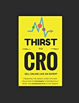 Thirst for CRO: The Best book on Conversion rate Optimization in the Digital World of Websites
