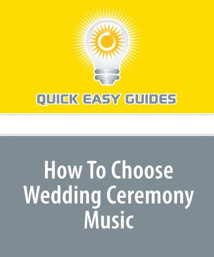 How To Choose Wedding Ceremony Music