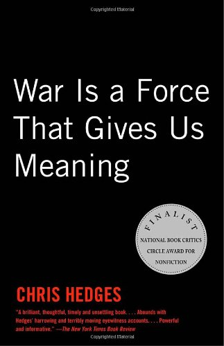 Cover of War Is a Force that Gives Us Meaning