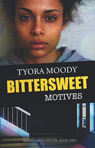 Bittersweet Motives (Serena Manchester)