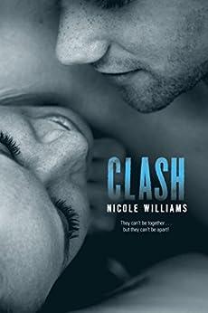 Clash (Crash Book 2) by [Williams, Nicole]