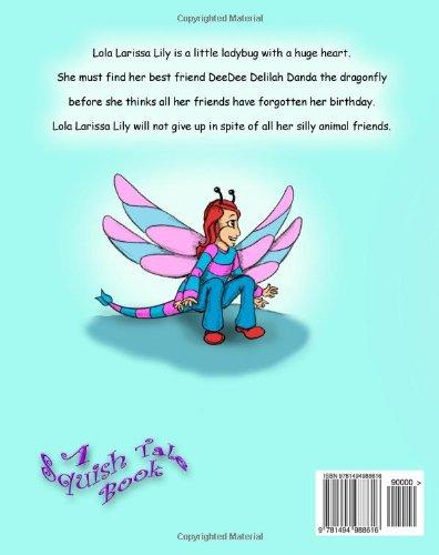 The Adventures of Lola Larissa Lily: a little ladybug ...