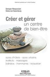 Créer et gérer un centre de bien-être