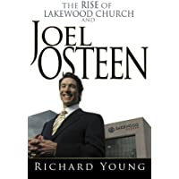 Rise Of Lakewood Church And Joel Osteen, The