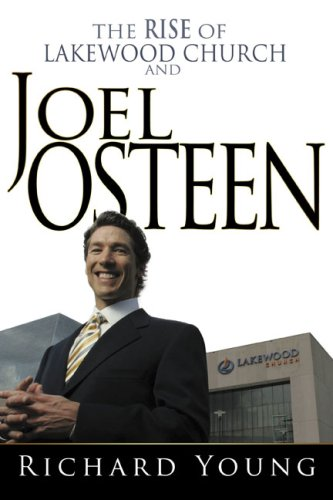 Rise Of Lakewood Church And Joel Osteen ebook