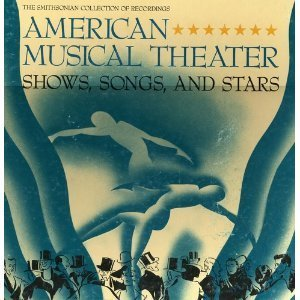 American Musical Theater - Shows, Songs, and Stars (American Musical Cd)