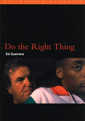 Do the Right Thing (BFI Film Classics)