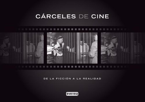 Descargar Libro Cárceles De Cine: De La Ficción A La Realidad Siep