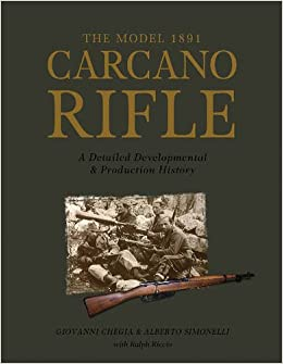 The Model 1891 Carcano Rifle (0): Amazon co uk: Giovanni Chegia