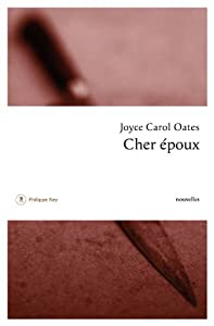 vignette de 'Cher époux (Joyce Carol Oates)'