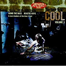 The Rebirth Of Cool, Vol. 3: Subterranean Abstract Blues