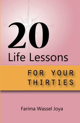 Read Online 20 Life Lessons for your 30s: A guide for different ages and stages of life (Volume 2) pdf epub