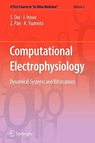"""Computational Electrophysiology (A First Course in """"In Silico Medicine"""") (Volume 2)"""