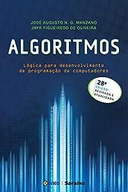 Algoritmos –Lógica para desenvolvimento de programação de computadores