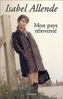 Mon pays réinventé, Allende, Isabel