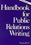 Handbook for Public Relations Writing 9780844234366