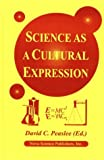 Science As a Cultural Expression, David C. Peaslee, 1560725893