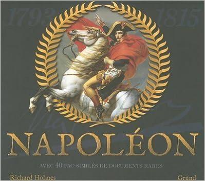 Livres gratuits en ligne Napoléon : Avec 40 fac-similés de documents rares pdf, epub ebook