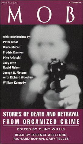 Mob: Stories of Death and Betrayal From Organized Crime (Adrenaline (Audio))