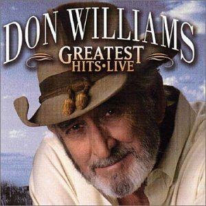 Don Williams - Greatest Hits Live by Castle/Pie