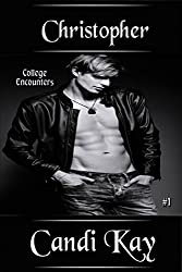 Christopher (College Encounters Book 1)