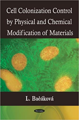 Descarga de ebook forouzan «Cell Colonization Control By Physical & Chemical Modification Of Materials»