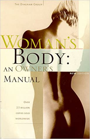 Womans Body An Owners Manual Wordsworth Body Series Diagram