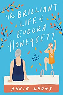 Book Cover: The Brilliant Life of Eudora Honeysett: A Novel