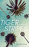 Tiger Stripes: A New Kind of Memoir About
