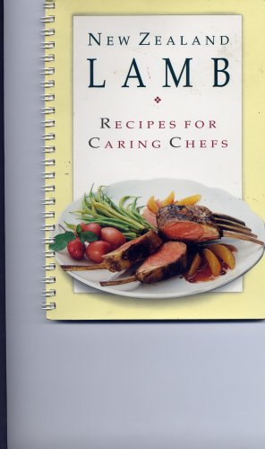 New Zealand Lamb (Recipes for Caring Chefs)