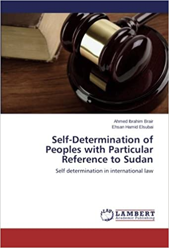 Book Self-Determination of Peoples with Particular Reference to Sudan: Self determination in international law