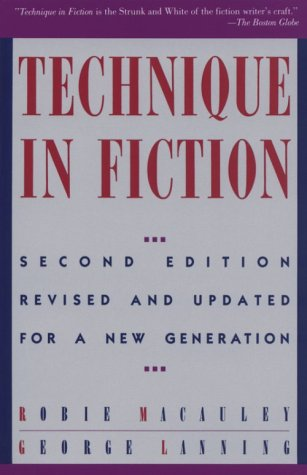 Technique In Fiction, Second Edition: Revised and Updated for a New Generation (Writer's Library)