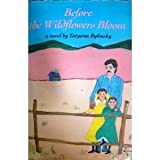 Before the Wildflowers Bloom, Crown Publishing Group Staff, 0517570521