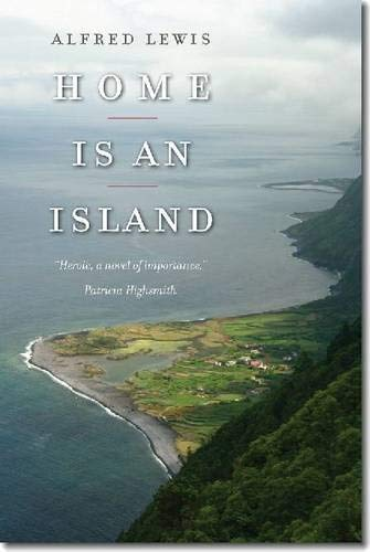 Home Is an Island: A Novel (Portuguese in the Americas Series)