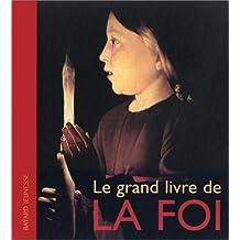GRAND LIVRE DE LA FOI (LE)