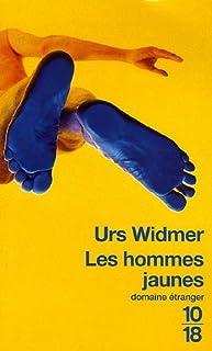 Les hommes jaunes, Widmer, Urs